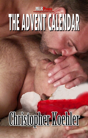The Advent Calendar ebook by Christopher Koehler