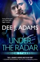 Under the Radar ebook by Dee J. Adams