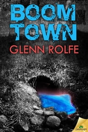 Boom Town ebook by Glenn Rolfe