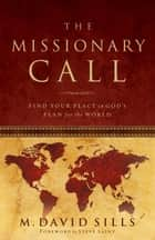The Missionary Call ebook by Michael Sills