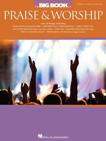 The Big Book Of Praise Worship Ebook By Hal Leonard Corp