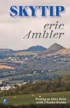 Skytip ebook by Eric Ambler
