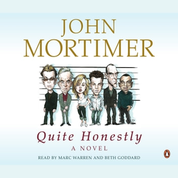 Quite Honestly audiobook by John Mortimer