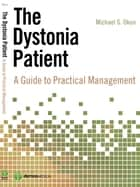 The Dystonia Patient ebook by Michael Okun, MD