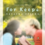 For Keeps audiobook by Natasha Friend