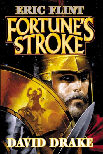 Fortune's Stroke ebook by Eric Flint,David Drake
