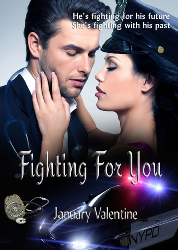Fighting For You - new adult romance ebook by January Valentine,Victoria Valentine