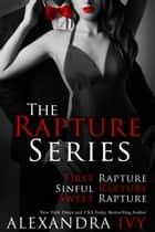 Rapture Series Bundle ebook by Alexandra Ivy