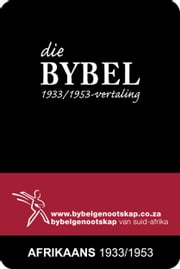 Die Bybel (1933/1953-vertaling) ebook by Bible Society of South Africa