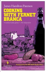 Cooking with Fernet Branca ebook by James Hamilton-Paterson