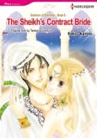The Sheikh's Contract Bride (Harlequin Comics) - Harlequin Comics ebook by Keiko Okamoto, Teresa Southwick