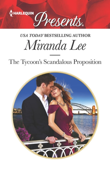 The Tycoons Scandalous Proposition Ebook De Miranda Lee