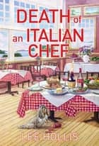 Death of an Italian Chef eBook by Lee Hollis