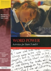 Word Power - Activities for Years 5 and 6 ebook by Terry Saunders