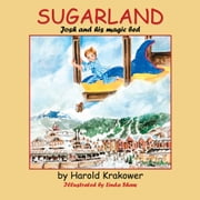 Sugarland - Josh and his magic bed ebook by Harold Krakower