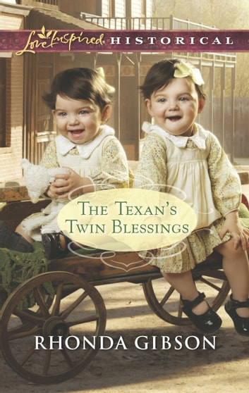 The Texan's Twin Blessings ebook by Rhonda Gibson