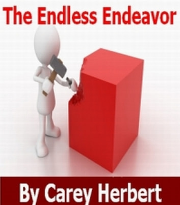 The Endless Endeavor, a Problem Solving and Goal Setting Handbook ebook by Sam Dutton