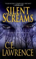 Silent Screams ebook by C.E. Lawrence