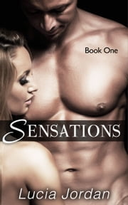Sensations ebook by Lucia Jordan