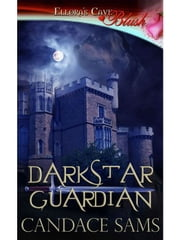 Darkstar Guardian ebook by Candace Sams