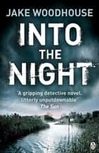 Into the Night - Inspector Rykel Book 2 ebook by