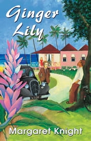 Ginger Lily ebook by Margaret Knight