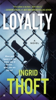 Loyalty ebook by Ingrid Thoft
