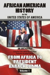 African American History in the United States of America ebook by Rose, Tony