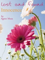 Lost & Found Innocence ebook by Agnes Musa