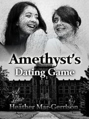 Amethyst's Dating Game ebook by Heather Mar-Gerrison