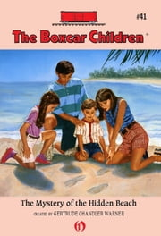 The Mystery of the Hidden Beach ebook by Gertrude Chandler Warner,Charles Tang