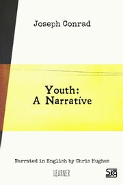 Youth: A Narrative (with audio) - Read-aloud eBook with English audio narration for language learning ebook by Joseph Conrad