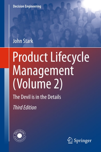 Product Lifecycle Management (Volume 2) - The Devil is in the Details ebook by John Stark