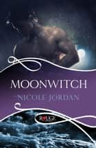 Moonwitch: A Rouge Historical Romance ebook by