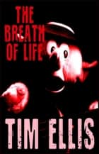 The Breath of Life (P&R6) ebook by Tim Ellis