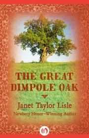The Great Dimpole Oak ebook by Janet Taylor Lisle,Stephen Gammell