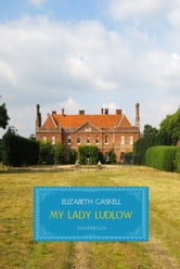 My Lady Ludlow ebook by Elizabeth Gaskell