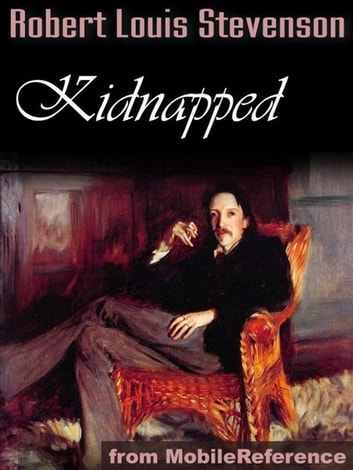 Kidnapped (Mobi Classics) ebook by Robert Louis Stevenson