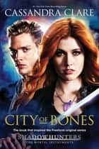 City of Bones eBook par Cassandra Clare