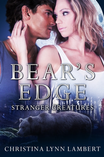 Bear's Edge ebook by Christina Lynn Lambert