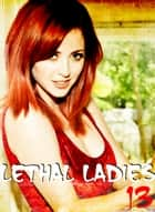 Lethal Ladies - A sexy photo book - Volume 13 ebook by Emma Gallant