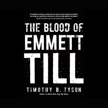The Blood of Emmett Till Áudiolivro by Timothy B. Tyson