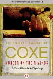 Murder on Their Minds ebook by George Harmon Coxe