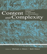 Content and Complexity - information Design in Technical Communication ebook by