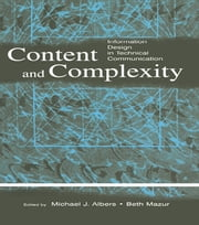 Content and Complexity - information Design in Technical Communication ebook by Michael J. Albers,Mary Beth Mazur