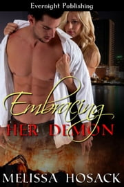 Embracing Her Demon ebook by Melissa Hosack