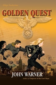 Golden Quest ebook by John Warner