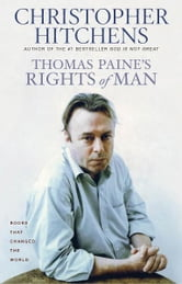 Thomas Paine's Rights of Man ebook by Christopher Hitchens