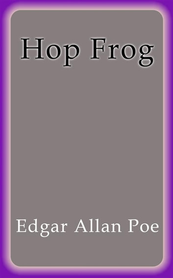 Hop Frog ebook by Edgar Allan Poe