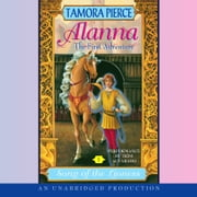 Alanna: The First Adventure - Song of the Lioness #1 audiobook by Tamora Pierce